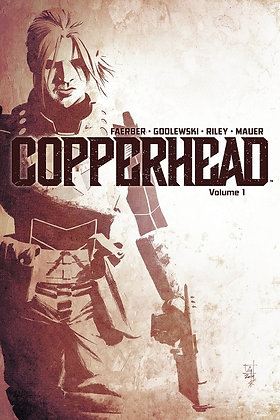 Copperhead Vol.1: A New Sheriff in Town