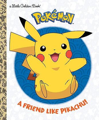 Little Golden Book - Pokemon, A Friend Like Pikachu