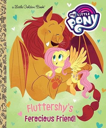 Little Golden Book - My Little Pony: Fluttershy's Ferocious Friend
