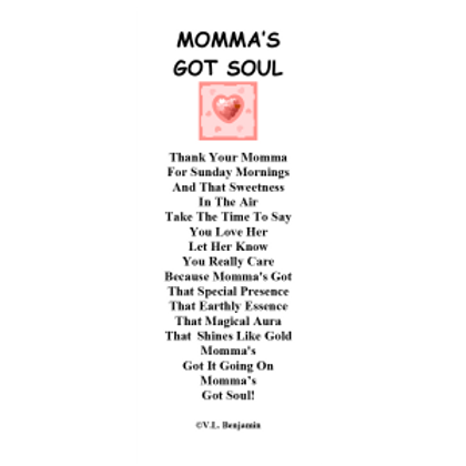 Momma's Got Soul Bookmark