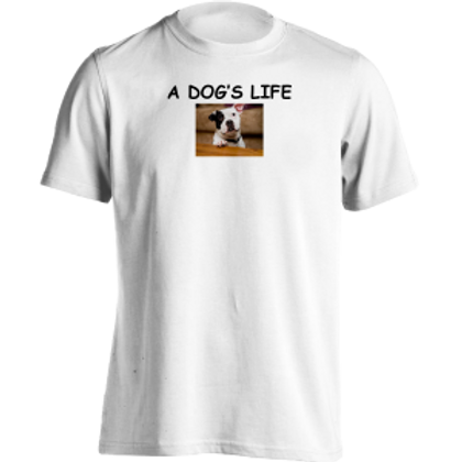 A Dog's Life Shirt