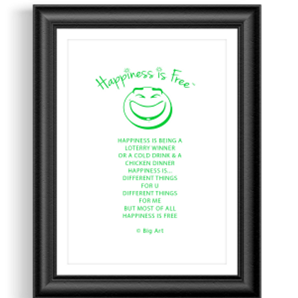 Happiness If Free Grin Poster