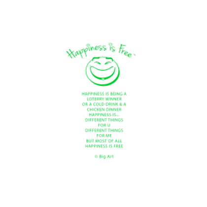 Happiness Is Free Grin Bookmark