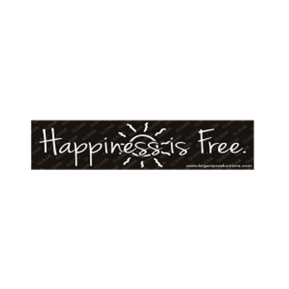 Happiness Is Free Bumper Sticker