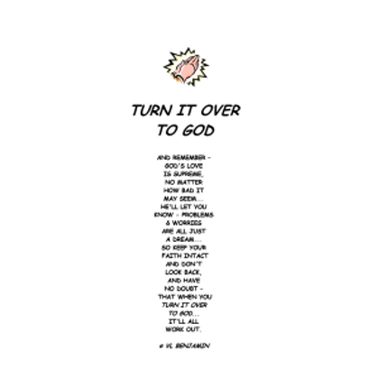 Turn It Over To God Bookmark