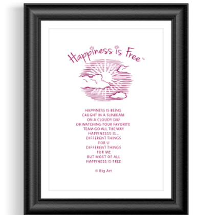 Happiness Is Free Sunbeam Poster