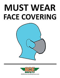 COVID-19 - MUST WEAR FACE COVERING - ACE
