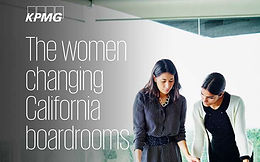KPMG Report: The Women Changing California Boardrooms