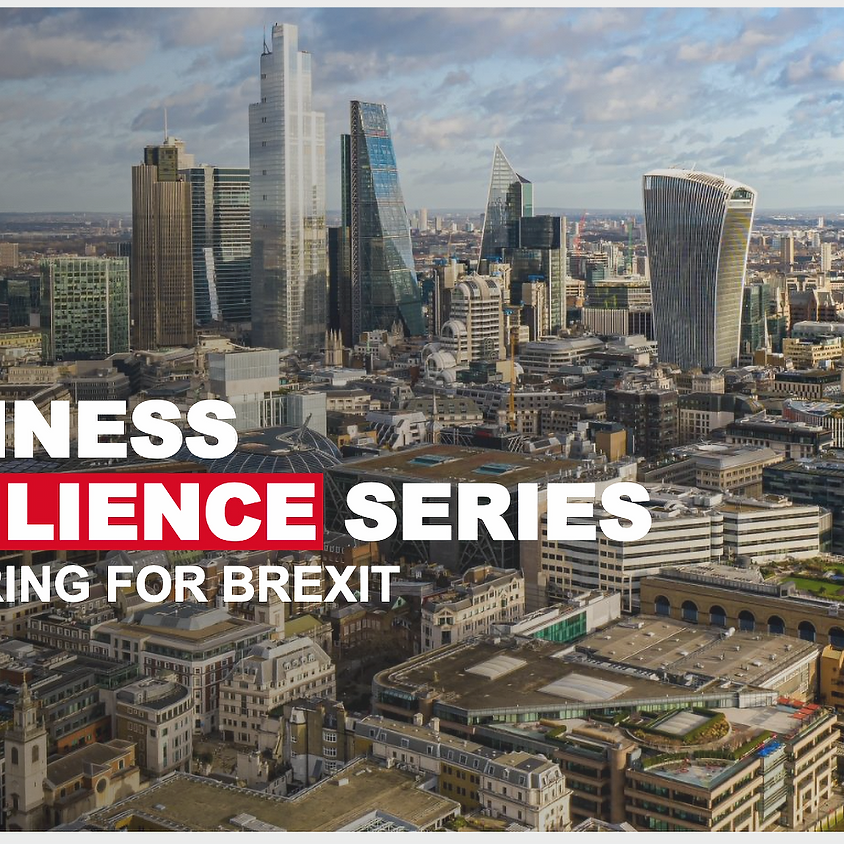 """London & Partners: """"Business Resilience Series - Preparing for Brexit"""""""