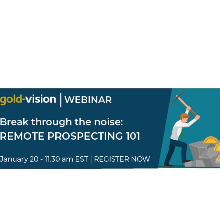 GoldVision Webinar: Remote prospecting 101