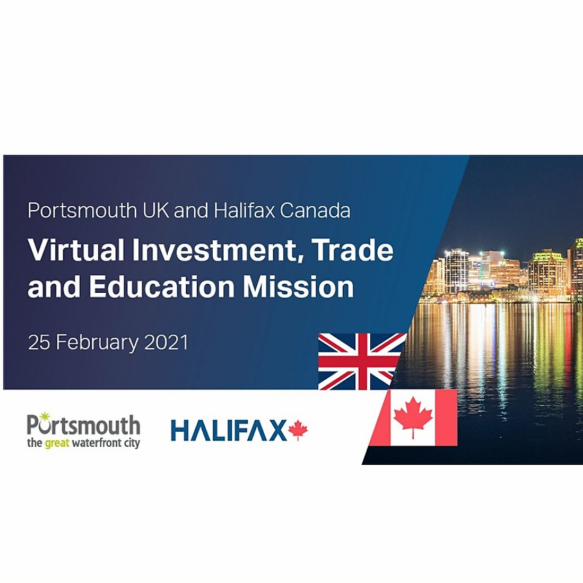 Halifax, Canada - Portsmouth, UK Virtual Investment, Trade and Education Mission
