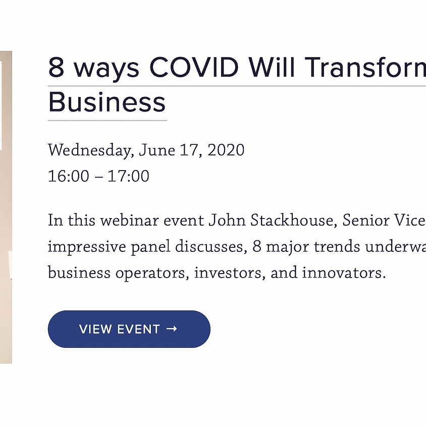 8 ways COVID Will Transform the Economy and Disrupt Every Business