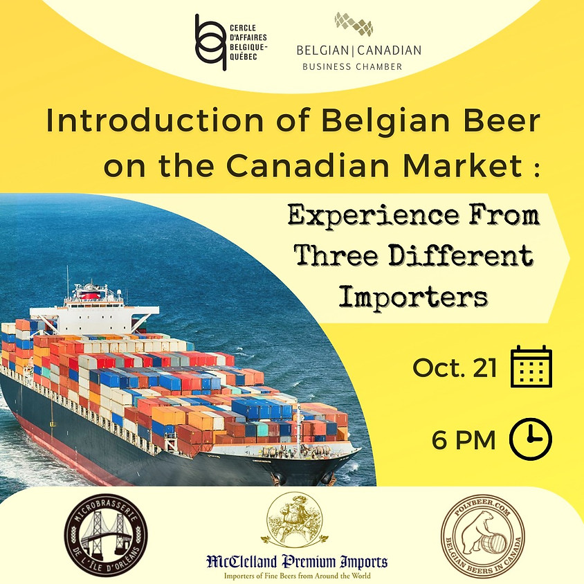 Introduction of Belgian Beer on the Canadian Market: Experience from 3 Different Importers