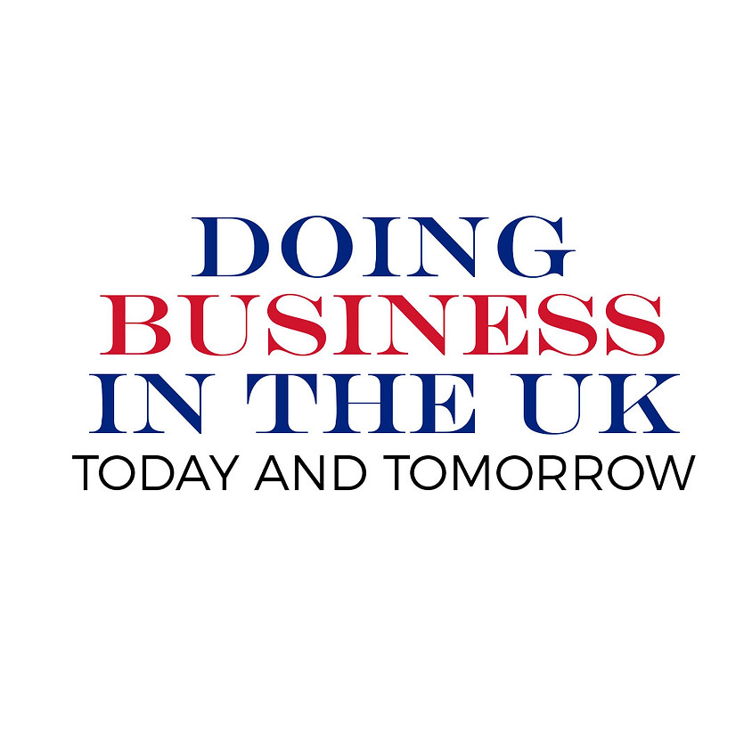 Doing Business in the UK: Today and Tomorrow