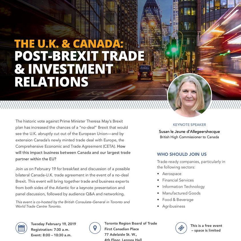 THE U.K. & CANADA: POST-BREXIT TRADE & INVESTMENT RELATIONS