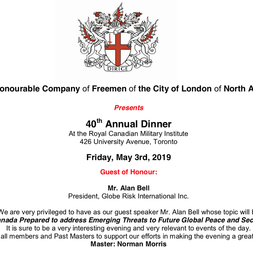 The Honourable Company of Freemen of the City of London of North America 40th Annual Dinner