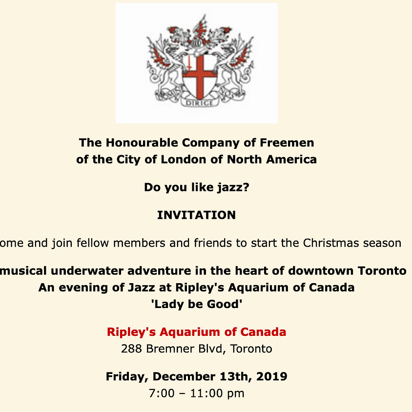 Do you like jazz? with the Honourable Company of Freemen of the City of London of North America