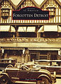 Softcover book that tells some of the lesser known stories of Detroit's history