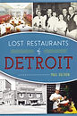 Softcover book detailing may of the defunct eateries throughout Detroit's history