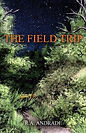 The Field Trip - although clumsy with women, botany professor Ross Barton possesses the quality of fearlessness when confronting danger. Rumors are spreading about odd lights in the night skies of New England when he runs into an awkward young woman on a solitary hike into the forest with a concealed box.