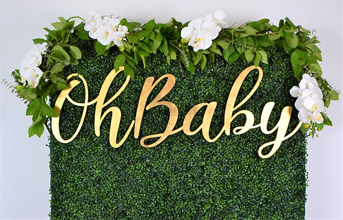 Oh Baby wooden calligraphy sign