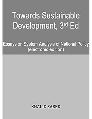 Towards Sustainable Development 3rd Ed: Essays on System Analysis of National Policy