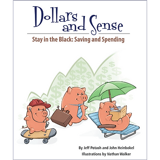 Dollars and Sense: Stay in the Black: Saving and Spending
