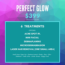 Perfect Glow - $399 for 6 treatments