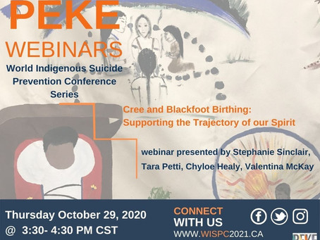 WEBINAR: Cree and Blackfoot Birthing: Supporting the Trajectory of our Spirit