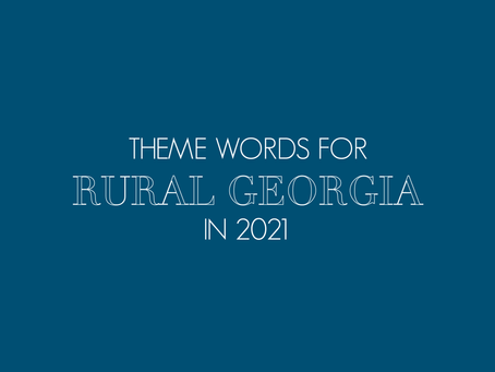 Six theme words for rural Georgia in 2021