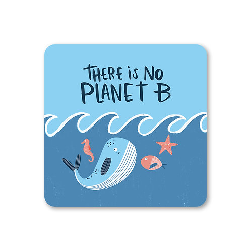 No Planet B Coaster (x6) CSTR5