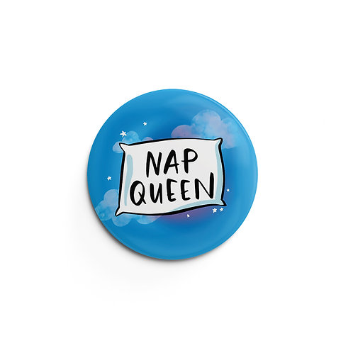 Nap Queen Pin Badge (x6) BDG3