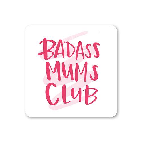 Badass Mums Club Coaster (x6) CSTR21