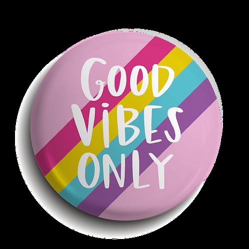 Good Vibes Pin Badge (x6) BDG26