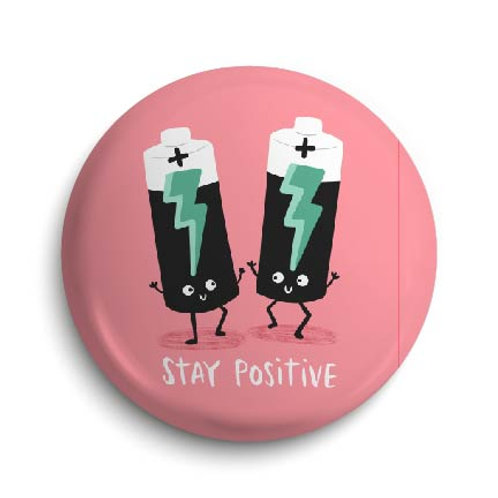 Positive Pin Badge (x6) BDG22