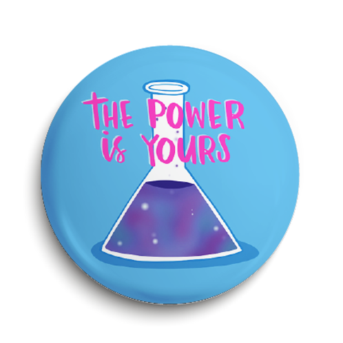 Power is Yours Pin Badge (x6) BDG2