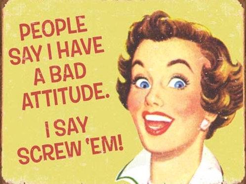 Ephemera Bad Attitude