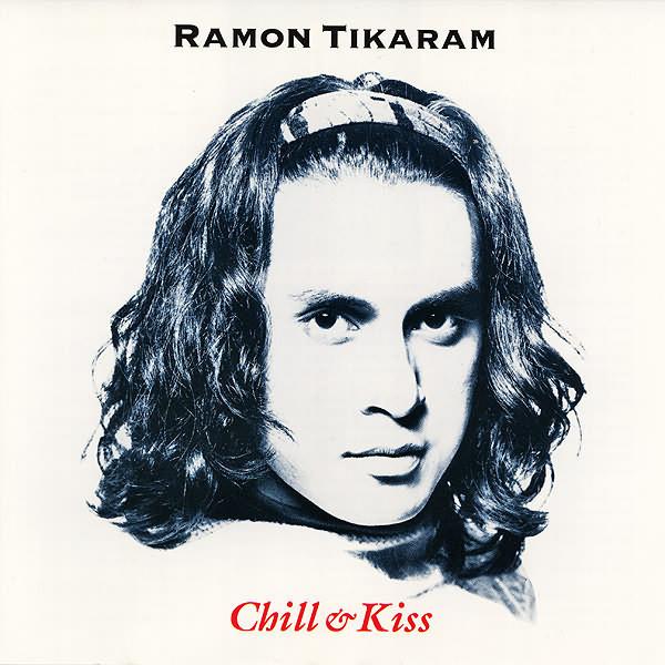 Ramon_Tikaram_–_Chill_&_Kiss_cover