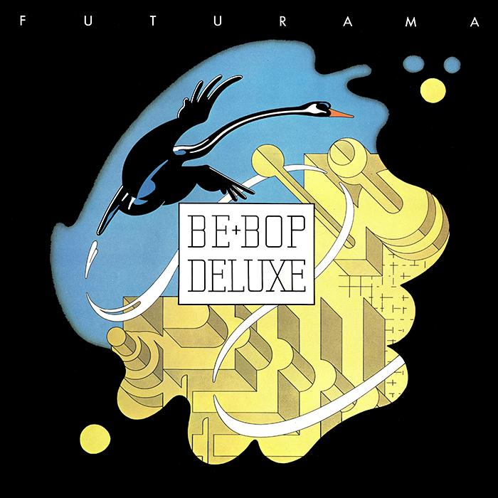 Be Bop Deluxe - Futurama cover