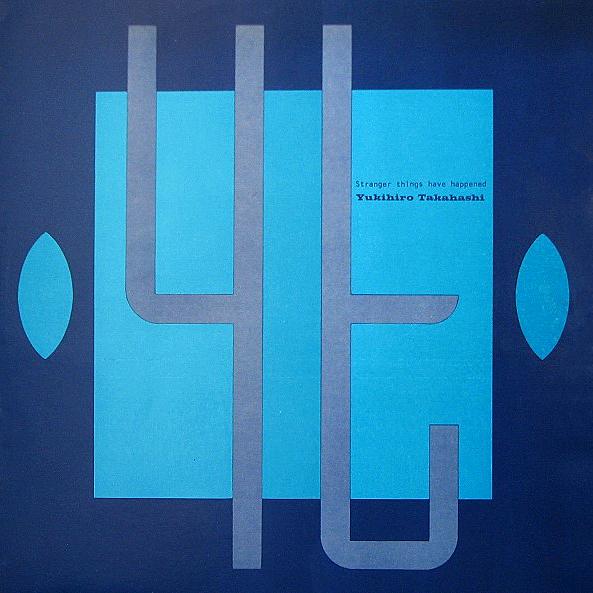 Yukihiro Takahashi - Stranger Things Hav