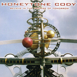 Honeytone Cody - Believe in the Promise