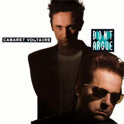 Cabaret Voltaire - Don't Argue cover