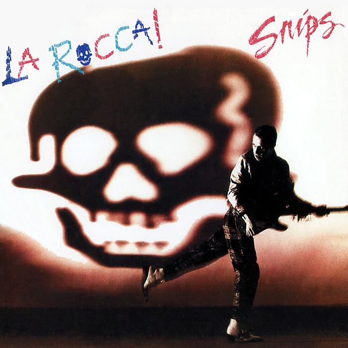 Snips - La Rocca! cover