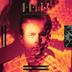 Units - Animals They Dream About cover