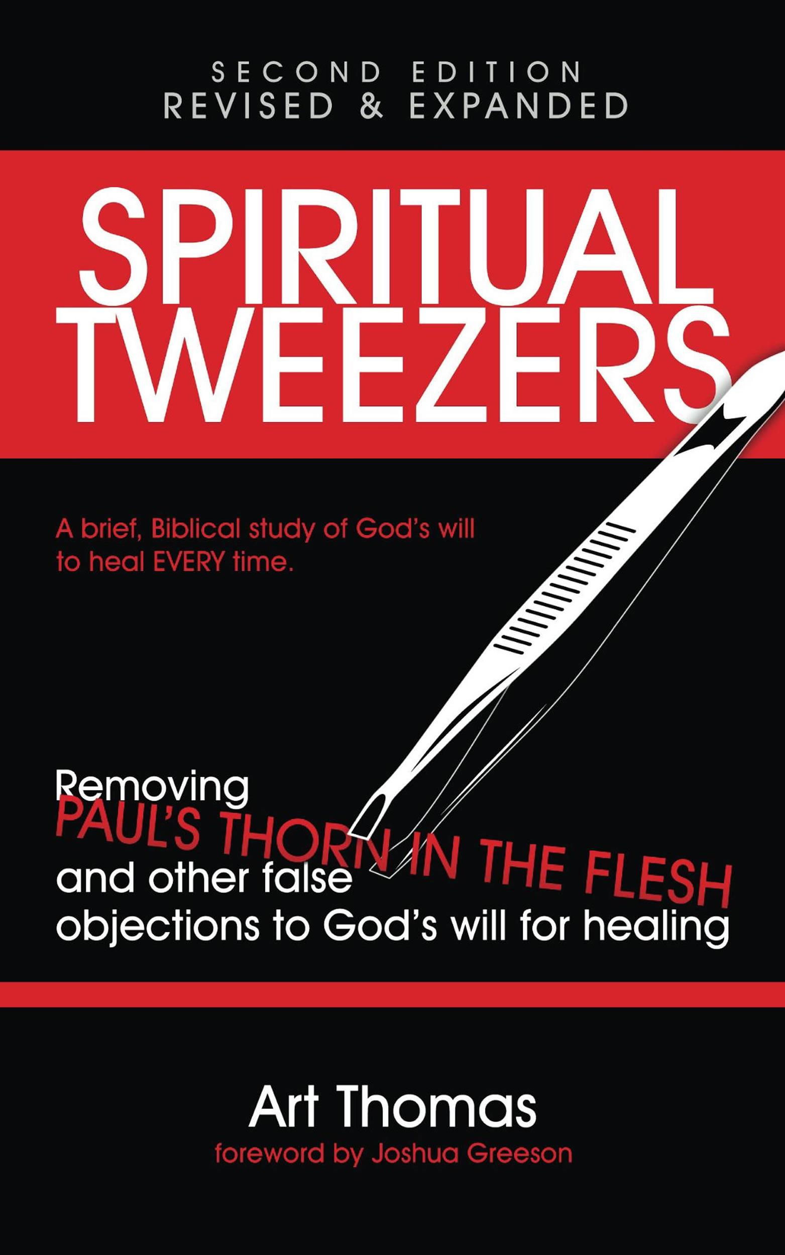 Spiritual Tweezers - Art Thomas