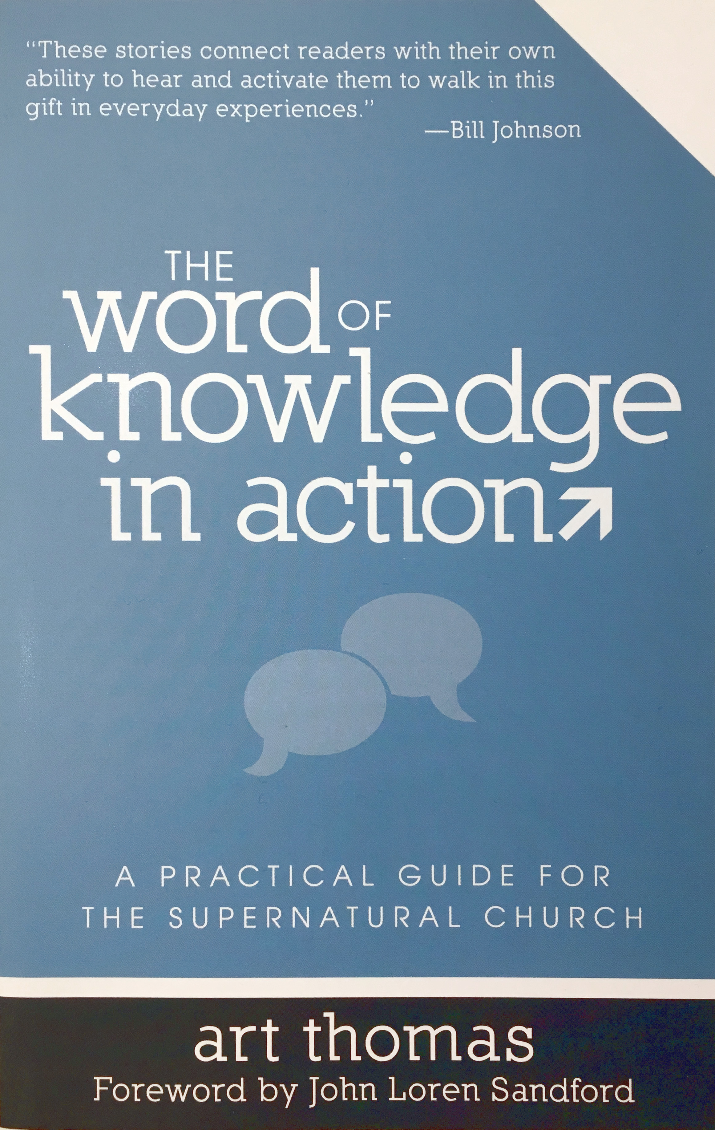 The Word of Knowledge in Action - Art Thomas