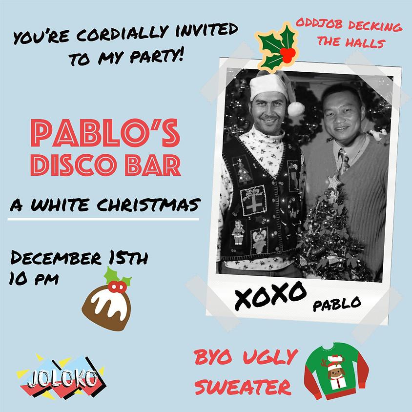 Pablo's Disco Bar: A White Christmas