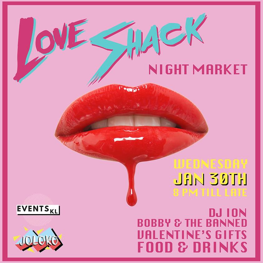 Love Shack: Night Market
