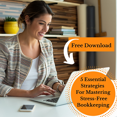 5 Essentials For Stress-Free Bookkeeping