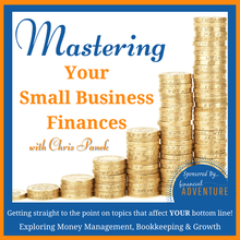 16:  Overcoming Overwhelm In Your Small Business Finances - 6 Tips To Ensure You Stay Motivated And